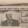 2011-07-01 Orlando Sentinel Miniature White House Home Again sm WHR PHOF