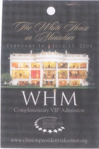 2008-02-16, 07-13 Clinton Presidential Center Comp VIP Admission Badge front WHR
