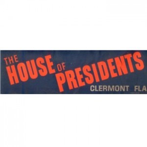 bumper sticker House of Presidents 1960s sm